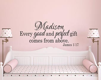 Bible Verse Wall Decal James 1:17-Nursery decor-Christian Nursery-Every Good and Perfect thing-Personalized Wall Decal-Baby Scripture Decal