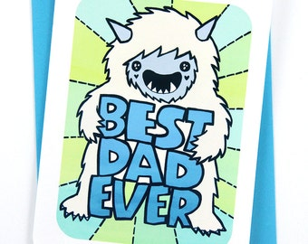 Best Dad Ever Yeti - Yeti Dad Card Father's Day Card for Dad Awesome Dad Card Cute Fathers Day Card Dad Card Happy Fathers day Card