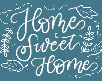 Home Sweet Home Digital Print