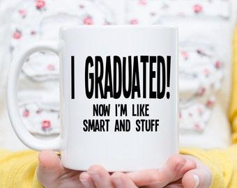 Graduation, Graduation Gift, High School Grad , Graduation Mug, Highschool Graduate,  College Graduate, Graduation Presents, Graduate Gift