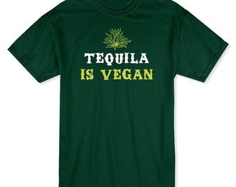 Tequila Is Vegan Funny Drink Alcohol Men's Forest Green T-shirt