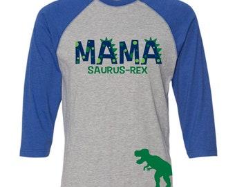Mama-Saurus-Rex BLUE RAGLAN Mom Dinosaur Shirt Mamasaurus Rex Shirt Mom Dino Birthday Shirt Mama Dino Birthday Shirt