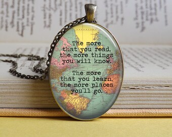 Silver or bronze Dr Seuss 'The more that you read..' quote oval glass dome pendant necklace (learn map explore travel adventure)