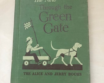 Through the Green Gate, Alice and Jerry Books, Vintage Books, Children Books, Old Books, Old Children Books, Vintage Children Books, Books