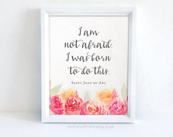 I Was Born To Do This   St. Joan of Arc Catholic Watercolor Art   8x10 Print