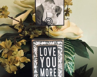 Love you More, Wedding, Rehearsal Dinner, Valentines Day, Love Sayings, Love Signs, wood sign, wedding sign, love you sign
