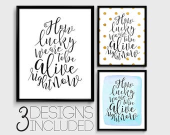 Hamilton download etsy how lucky we are to be alive right now hamilton musical lyrics quote typography art print printable digital download stopboris Gallery