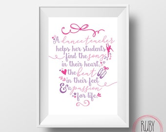 Dance teacher wall print, dance, dance teacher, wall print, wall art, teacher print, teacher gift, dance quote, dance gift, dance wall print