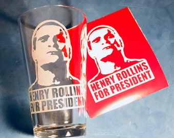 Etched Henry Rollins for President Pint Glass- Comes with matching vinyl decal! Deep etch/ sandblasted!