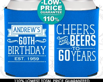60th Birthday, 60th Birthday Party, Cheers to 60 Years, Cheers and Beers, Birthday Can Coolers, Birthday Coolies (C20001)