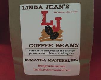 SUMATRA MANDHELING-12 oz bag of Dark Roasted Whole Bean Coffee