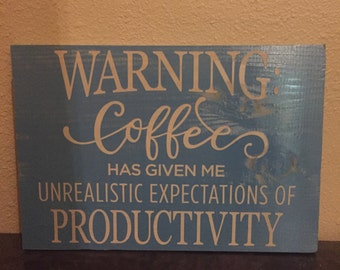Handmade Coffee Warning Sign
