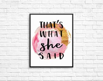 Set of 4 The Office 8x10 Printables - I am Beyonce Always, That's What She Said, Bears Beets Battlestar Galactica, Wayne Gretzky