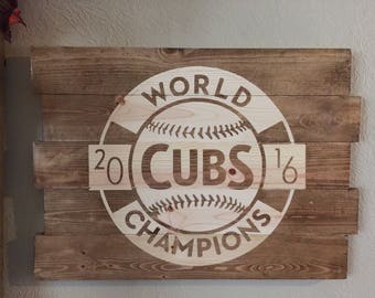 2016 Chicago Cubs World Series Sign