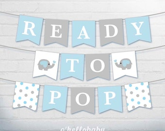 Ready To Pop Bunting Flags - Baby Shower Decoration Party Flags - Pennant Flags - Mommy To Be Elephant Baby Boy Shower - Team Blue - 001