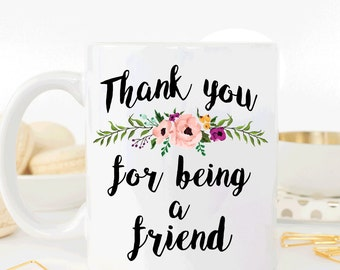 Thank you for being a friend mug (M298)