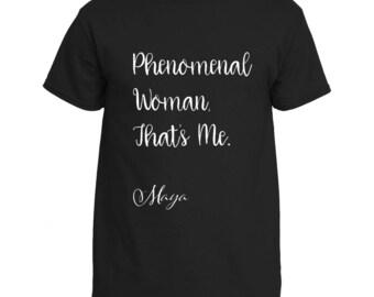 Maya Angelou Phenomenal Woman Shirt