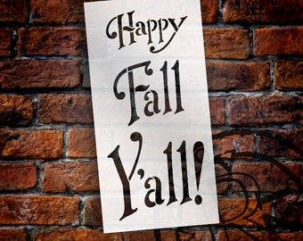 Happy Fall Y'all! Word Stencil - Select Size - STCL926 - by StudioR12