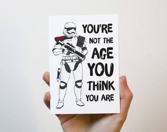 You're Not The Age You Think You Are | Star Wars Birthday Card | Stormtrooper Birthday Card | Jedi Birthday Card