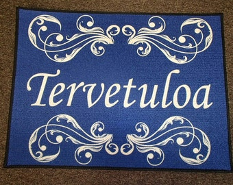 Scandinavian Finnish Sisu or Tervetuloa Welcome Rug ~ Floor Mat #244