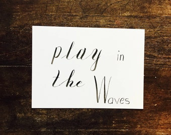 Wave Runner, Play in the Waves, WRV, Enjoy the Day, Print your Words