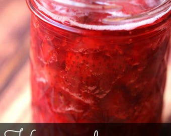 Strawberry jam, jelly, preserves, local fruit, pure cane sugar, lemon