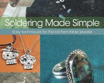 Soldering Made Simple by Joe Rivera / Soldering How to Book