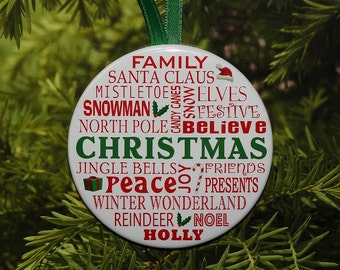 """Christmas Words Ornament - 3"""" Round - C37"""