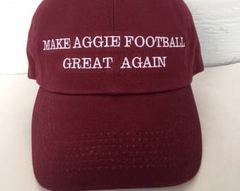 Make Aggie Football Great Again