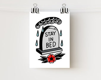 "5x7"" Stay in Bed Art Print on 16pt Matte Cardstock Paper 