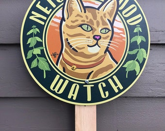 Neighborhood Watch - Garden Sign