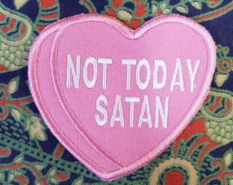 Snarky Conversation Heart Sew-On Patch - Not Today Satan