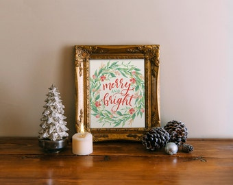 Merry and Bright Christmas print, hand lettered calligraphy art print typography, holiday printable decor  Printable Wisdom wall art holiday