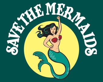 """4"""" x 6"""" Full Color Save the Mermaids! Art Print- free shipping in US for a limited time"""