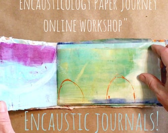 SUMMER SALE Encausticology Paper Journey Encaustic Painting Online  Workshop Tutorial