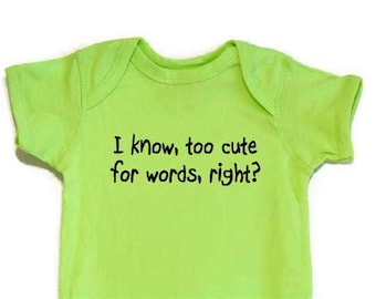 Funny Baby Bodysuit Onesie Too Cute For Words Black Text