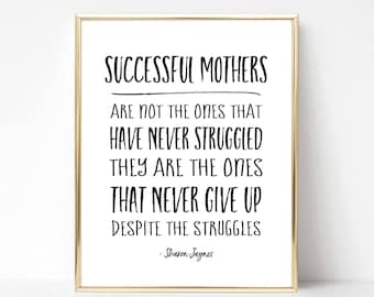 Successful Mothers Digital Print | Best Mom Printable Gift | Best Mom Quote Gift | Mother's Day Gift | Mother's Day Quote