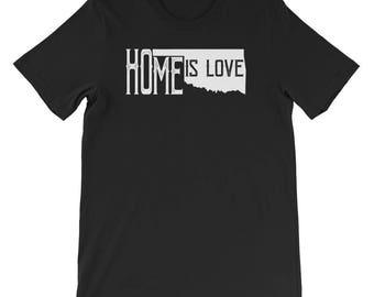 Home Is Love Oklahoma T-shirt-HOME-LOVE Oklahoma-Oklahoma-Love Your Home-Oklahoma TShirt-Oklahoma Shirt-Oklahoma Tees- Oklahoma