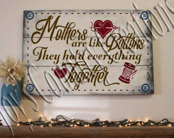 Mothers are like buttons   SVG, PNG, JPEG