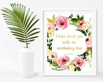 I Have Loved You With An Everlasting Love, Bible Print, Jeremiah 31 3, Christian Gift, Printable Art, Instant Download, Wall Decor