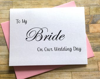To My Bride on Our Wedding Day Card, Bride Card, Wedding Card, Handmade Bride Groom Wedding Day Card, Wedding Thank You - SHIMMER