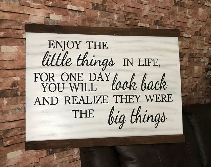 24x32 Enjoy The Little Things In Life Wood Sign