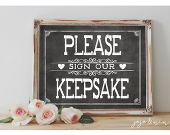 Instant 'Please Sign Our Keepsake' Printable Event Sign Wedding Baby Shower Party Printable Chalkboard Guestbook Alternative
