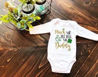 Pinch Me & I'll Tell My Daddy St. Patrick's Day Onesie