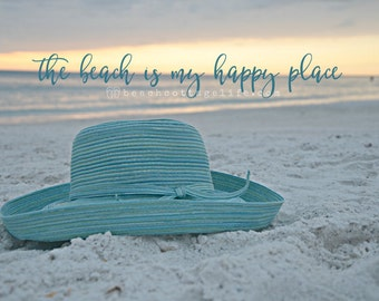 The BEACH - is my HAPPY PLACE Blue Sun Hat Sunset Pale Muted Shabby Chic Sea Glass Seafoam Pastel Coastal Home Decor Wall Art Photography