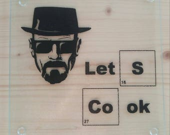 Breaking Bad Walt Lets Cook Glass Cutting Board