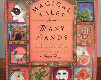 Magical Tales from Many Lands - Jane Ray - First Edition Children's Books, Kids Books, Fairy Tales, Folktales, Witches, Dragons, Princess