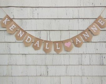 Custom Burlap Banner, Personalized Name Banner, Baby Girl Nursery Decor, Baby Name Banner, Burlap Bunting, Baby Shower Decor, Custom Name