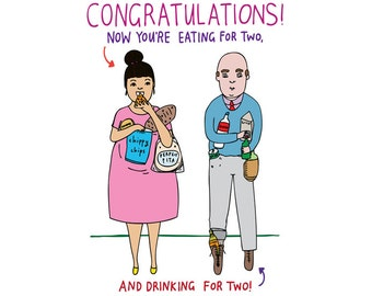 Pregnancy Card - Congratulations Now You're Eating For Two And Drinking For Two