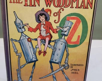The Tin Woodman of Oz. From the Wizard of Oz Collection